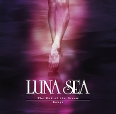 LUNA%20SEA%E3%80%8CThe%20End%20of%20the%20Dream_Rouge%E3%80%8D%E9%80%9A%E5%B8%B8%E7%9B%A4.jpg